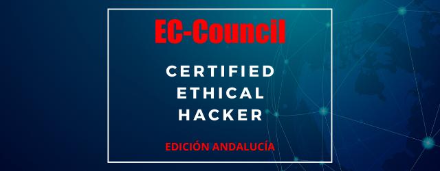 Dolbuck Ciberseguridad trae la certificación CEH de Hacking Ético, expedida por EC-Council, a Sevilla.